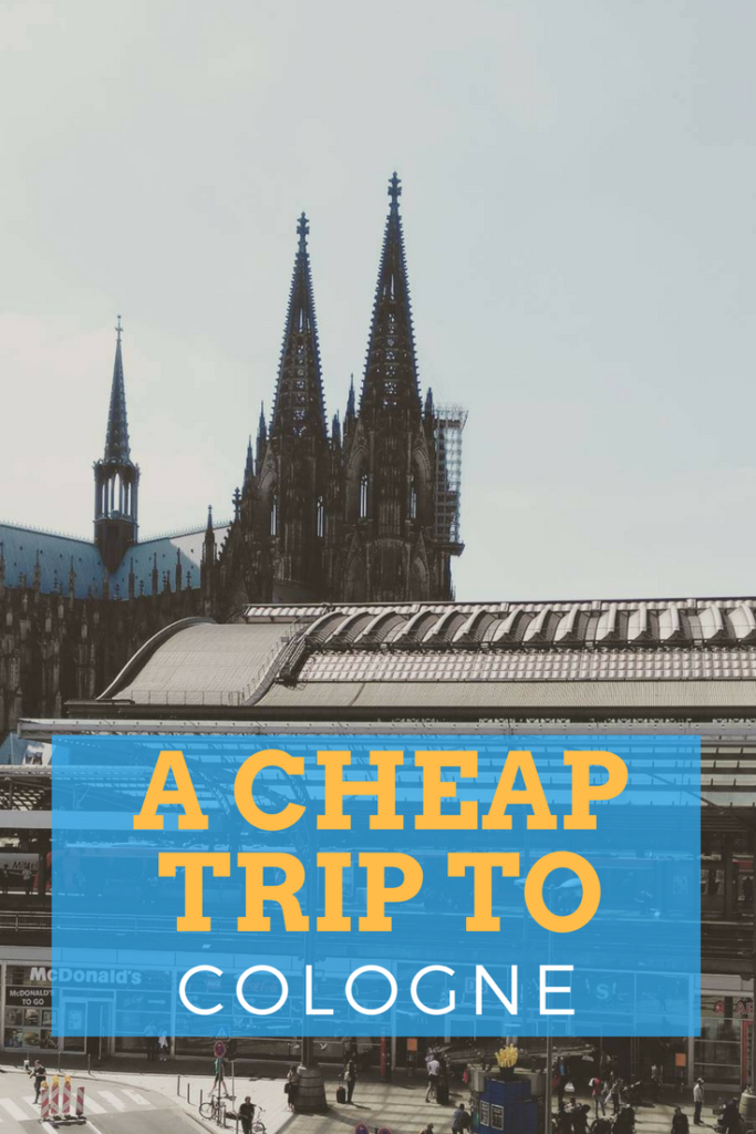 Cheap trip to Cologne